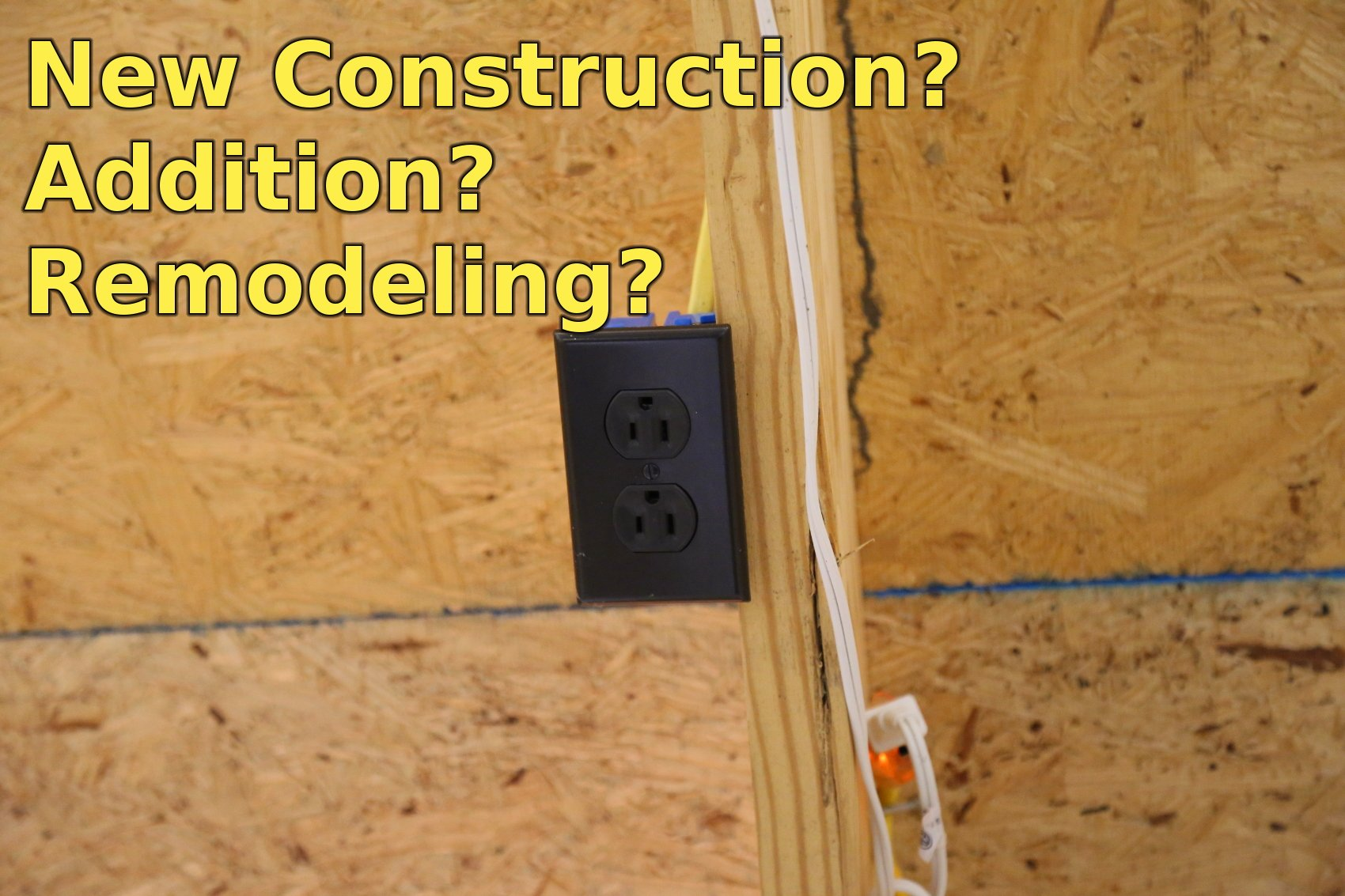 Crofton Electrician for Construction, Remodel, Home Addition
